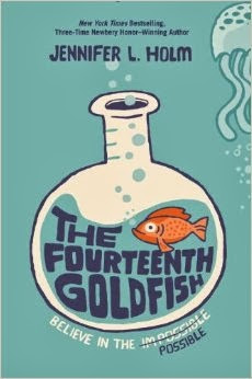 MG Book Review: The Fourteenth Goldfish  by Jennifer L. Holm