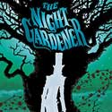 MG Book Review – The Night Gardner by @JonathanAuxier