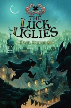 MG Book Review – Luck Uglies by Paul Durham