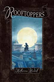 MG Book Review: Rooftoppers by Katherine Rundell