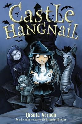 MG Book Review – Castle Hangnail by Ursula Vernon