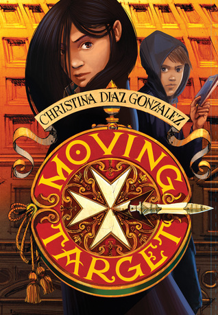 MG Book Review: Moving Target by Christina Diaz Gonzalez
