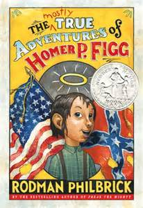MG Book Review: The Mostly True Adventures of Homer P. Figg by Rodman Philbrick
