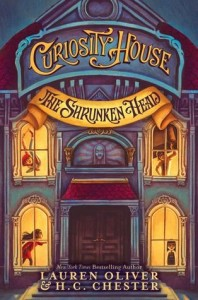Curiousity House The Shrunken Head by Lauren Oliver HC Chester