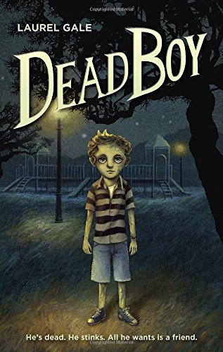 MG Book Review: Dead Boy by Laurel Gale