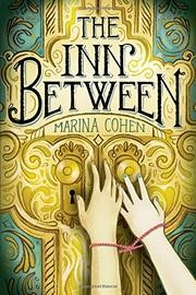 MG Book Review: The Inn Between by Marina Cohen