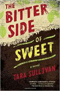 MG Book Review: The Bitter Side of Sweet by Tara Sullivan