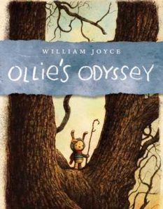 Ollies Odyssey by William Joyce