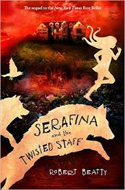 MG Book Review: Serafina and the Twisted Staff by Robert Beatty