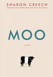 Moo by Sharon Creech
