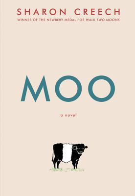 MG Book Review: MOO by Sharon Creech