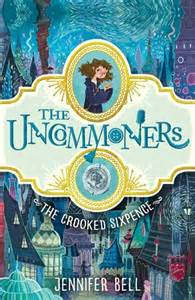 MG Book Review: The Uncommoners: The Crooked Sixpence by Jennifer Bell