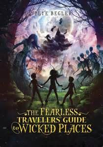 MG Book Review: The Fearless Travelers' Guide to Wicked Places by Pete Begler