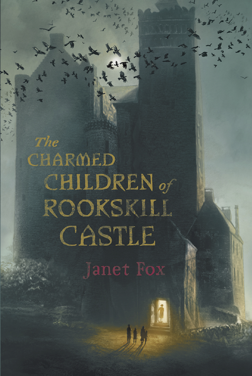 MG Book Review: The Charmed Children of Rookskill Castle by Janet Fox