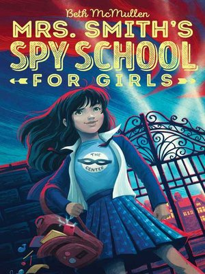 MG Book Review: Mrs. Smith's Spy School for Girls by Beth McMullen