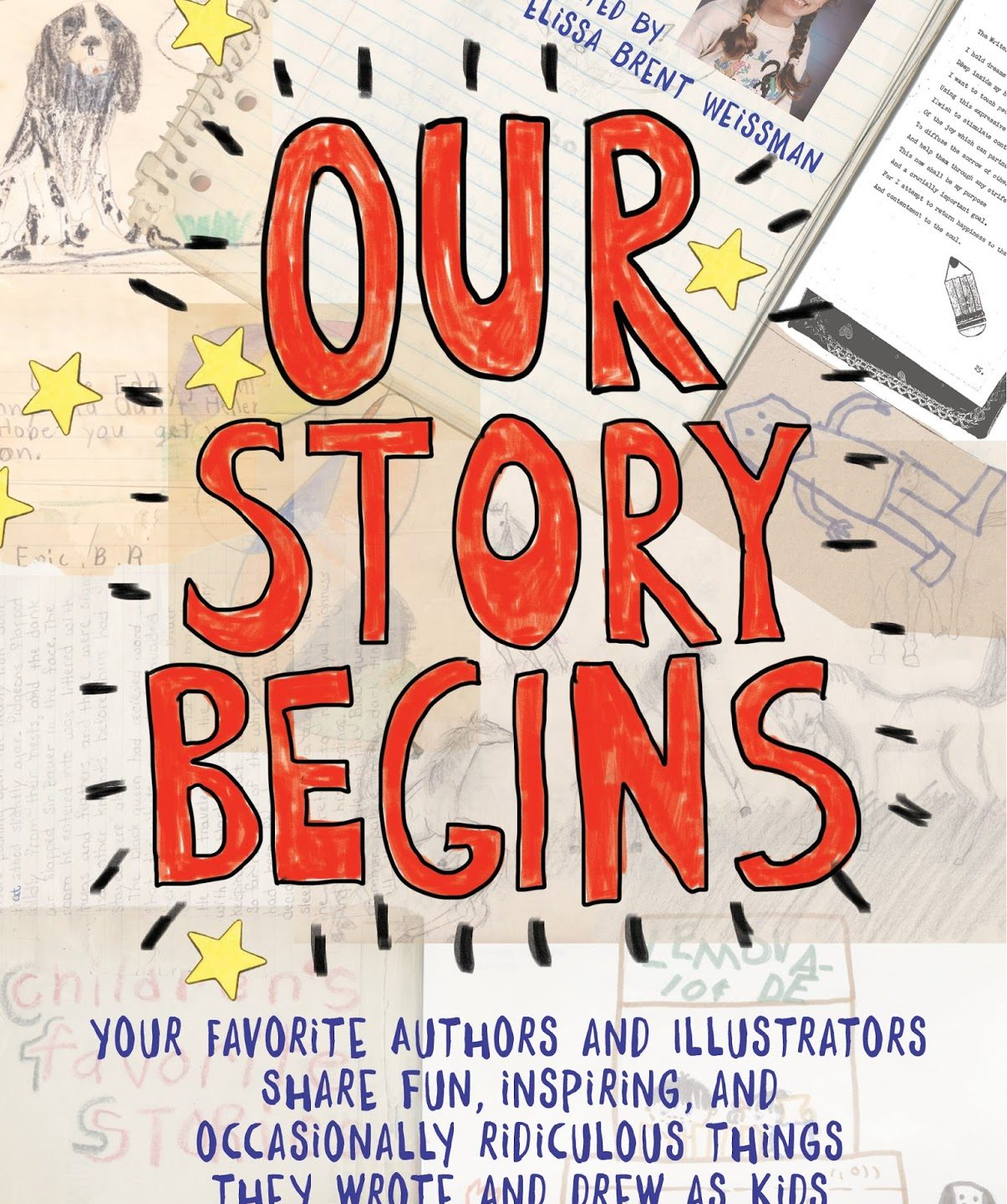 A Must Read for MG Writers and Illustrators: Our Story Begins