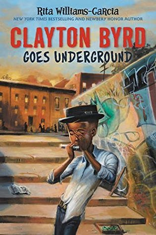 MG Book Review: Clayton Byrd Goes Underground by Rita Williams-Garcia