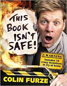 MG Book Review: This Book Isn't Safe by Colin Furze