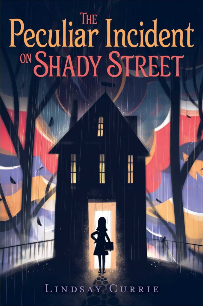 MG Book Review: The Peculiar Incident on Shady Street by Lindsay Currie