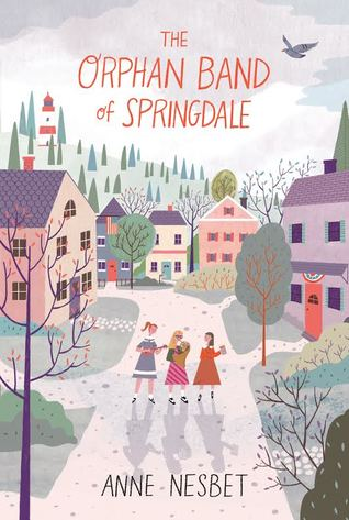 Book Launch: The Orphan Band of Springdale by Anne Nesbet