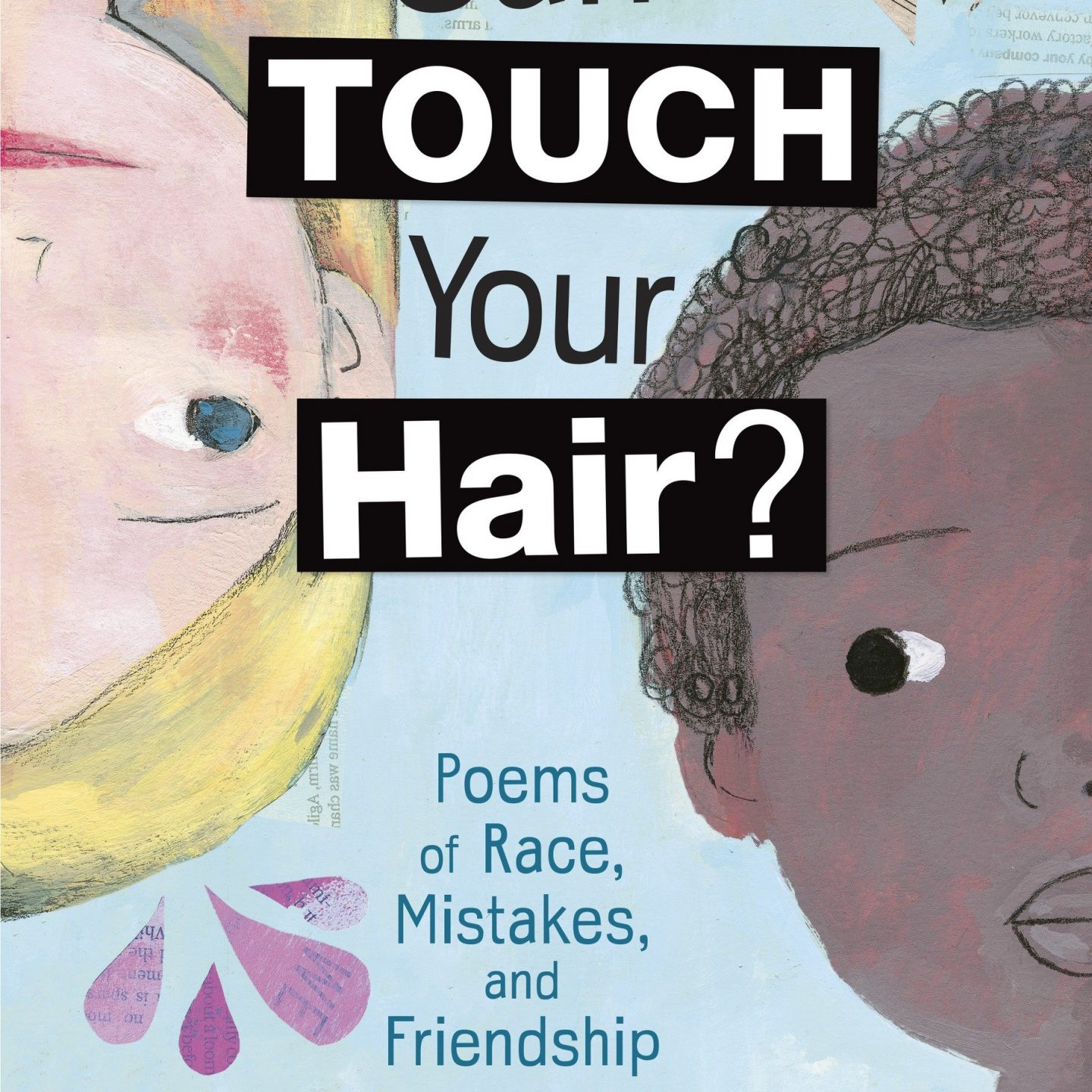 MG Book Review: Can I Touch Your Hair? Poems of Race, Mistakes, and Friendship