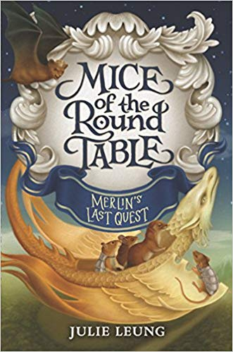 MG Book Launch: Mice of the Round Table: Merlin's Last Quest by Julie Leung