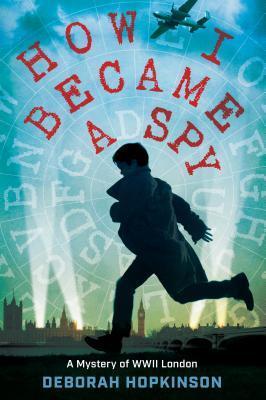 MG Book Launch: How I Became a Spy by Deborah Hopkinson