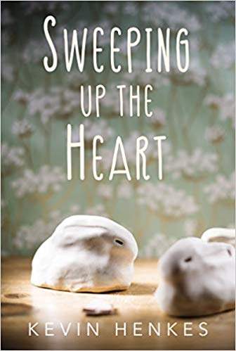 MG Book Review: Sweeping Up The Heart by Kevin Henkes