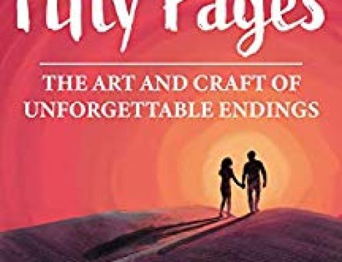 The Last Fifty Pages: The Art and Craft of Unforgettable Endings by James Scott Bell