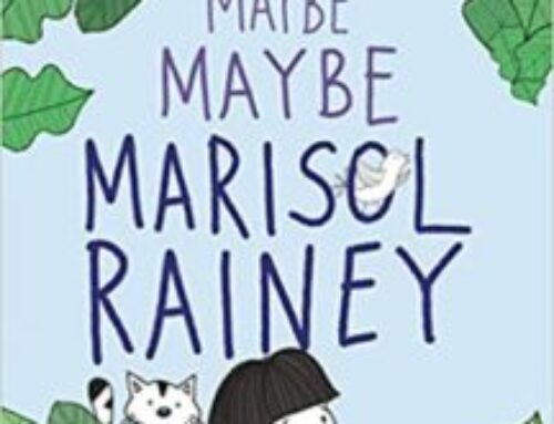 Mo Reading: Maybe, Maybe Marisol Rainey by Erin Entrada Kelly